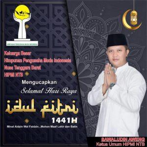 Ketua Umum HIPMI NTB Sawaludin Aweng Mengucapkan Selamat Hari Raya Idul Fitri 1 Syawal 1441 H